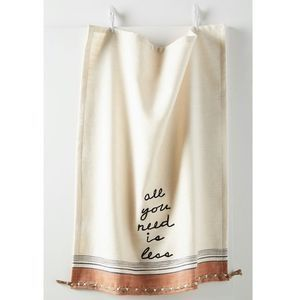 Anthropologie All You Need Is Less Dish Towel